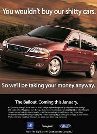 現状を皮肉った自動車広告イメージ。意味は「どーせうちのへタレ車なんてお前ら買ってくれないだろ。でもいいんだ、どのみちお前らの税金からいただけるんだから。破たん救済は来年1月です」