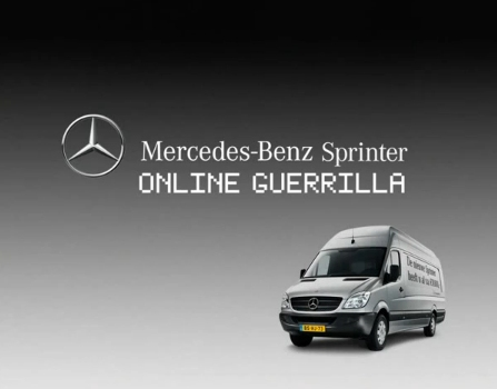 ↑ Mercedes-Benz Sprinter - Online Guerrilla。